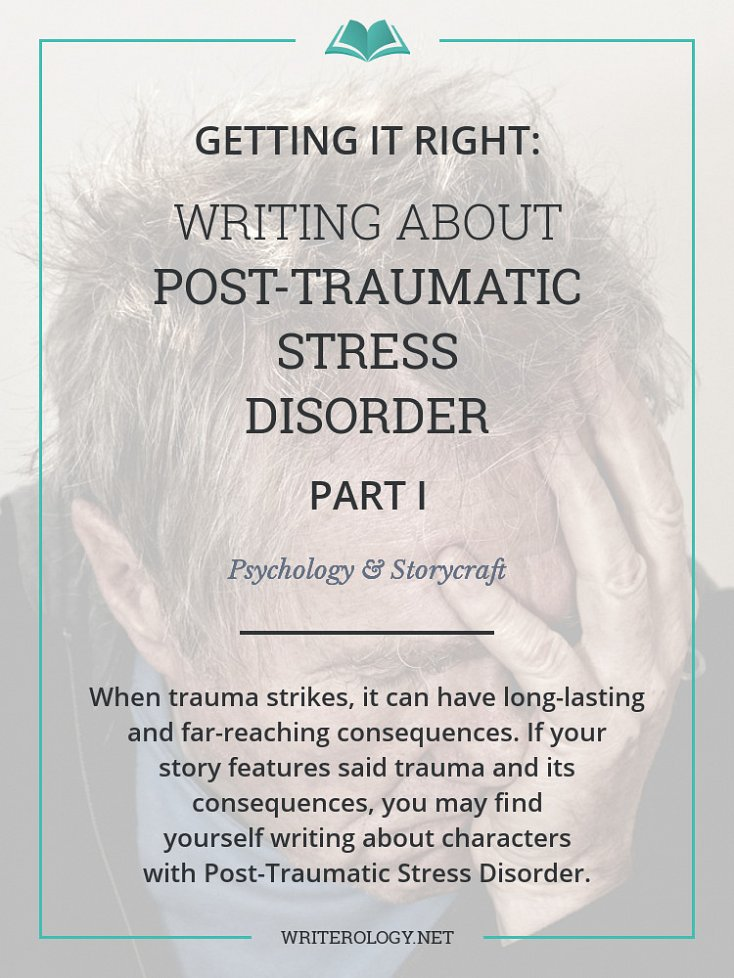 Getting It Right Writing About Post Traumatic Stress