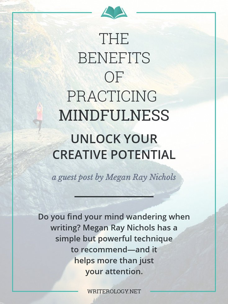 Do you find your mind wandering when writing? Megan Ray Nichols has a simple but powerful technique to recommend—and it helps more than just your attention. | Writerology.net