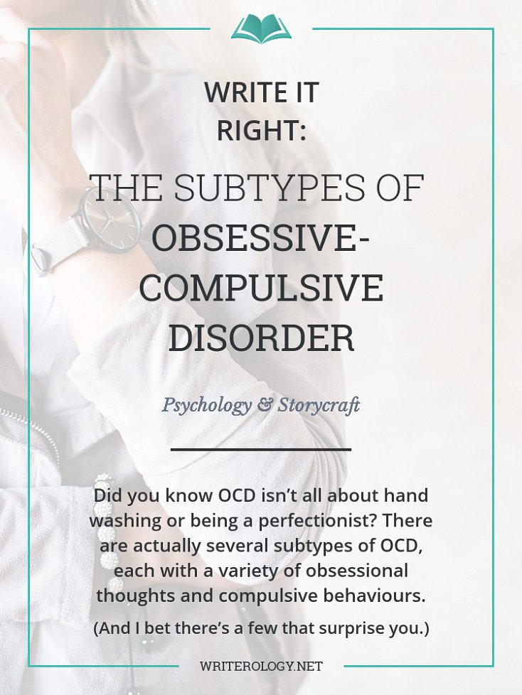 Write It Right: The Subtypes of Obsessive-Compulsive Disorder